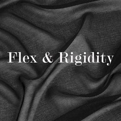 flex & rigidity