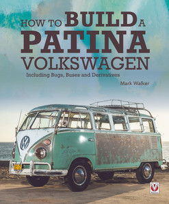 How to Build a Patina Volkswagen - second book in the series