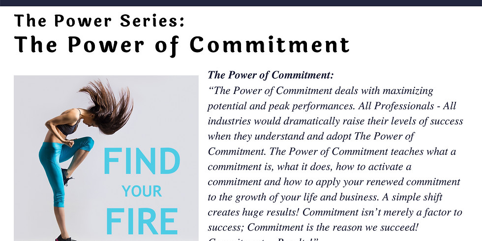 The Power Series, The Power of Commitment