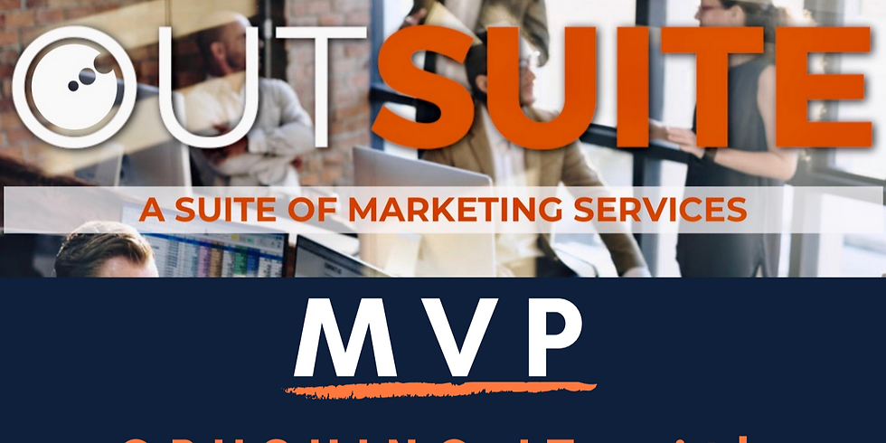 MVP: Media, Video & Print - 2 DAY Event with Outshine Marketing and Home2Sales (1)