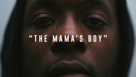 """The Mama's Boy"" 