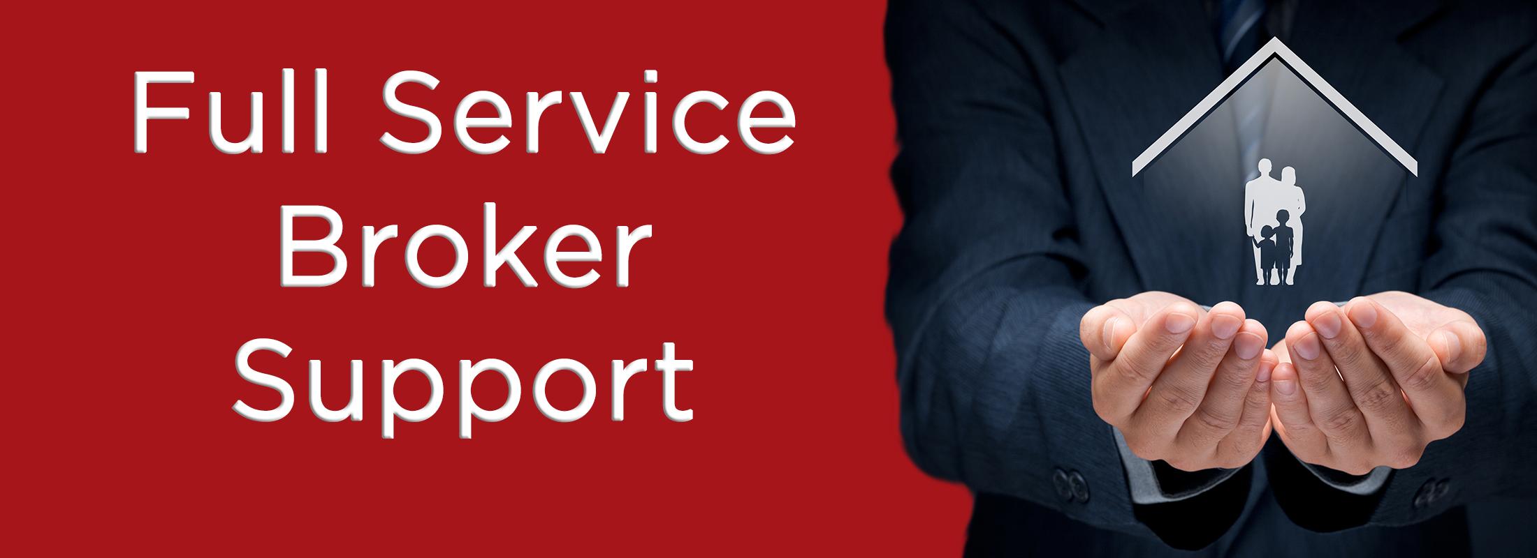 Full Service Broker Support
