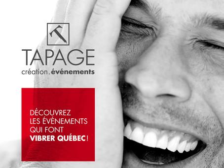 NOUVELLE TAPAGEUSE / Découvrez les événements qui font vibrer Québec!