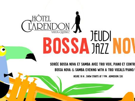 NOUVELLE TAPAGEUSE / Le nouveau rendez-vous: les jeudis Bossa à l'hôtel Clarendon!