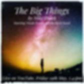 The Big Things, poster for live event
