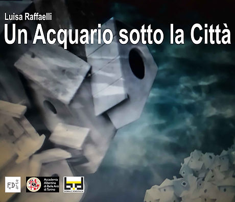 Luisa Raffaelli Un Acquario sotto La citta' fronte.jpg