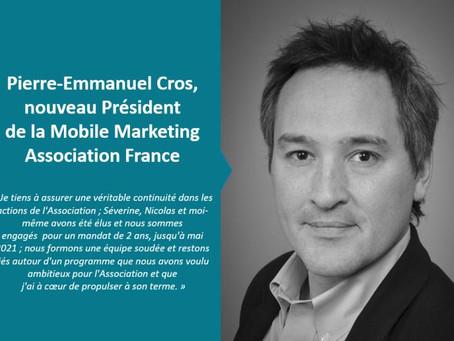 MMA France : Pierre-Emmanuel Cros nommé Président de la Mobile Marketing Association France.