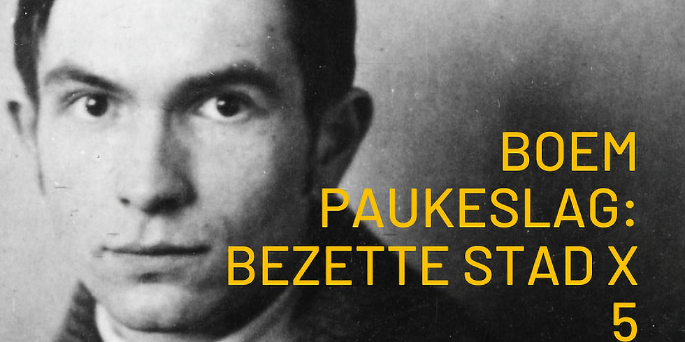 Online makersessie: BOEM PAUKESLAG - Bezette Stad X5