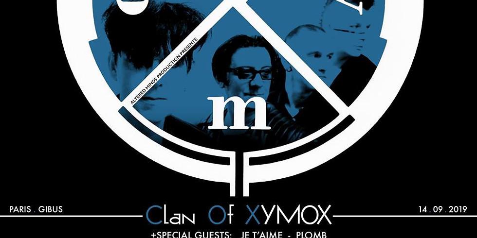 JE T'AIME + Plomb + Clan of Xymox