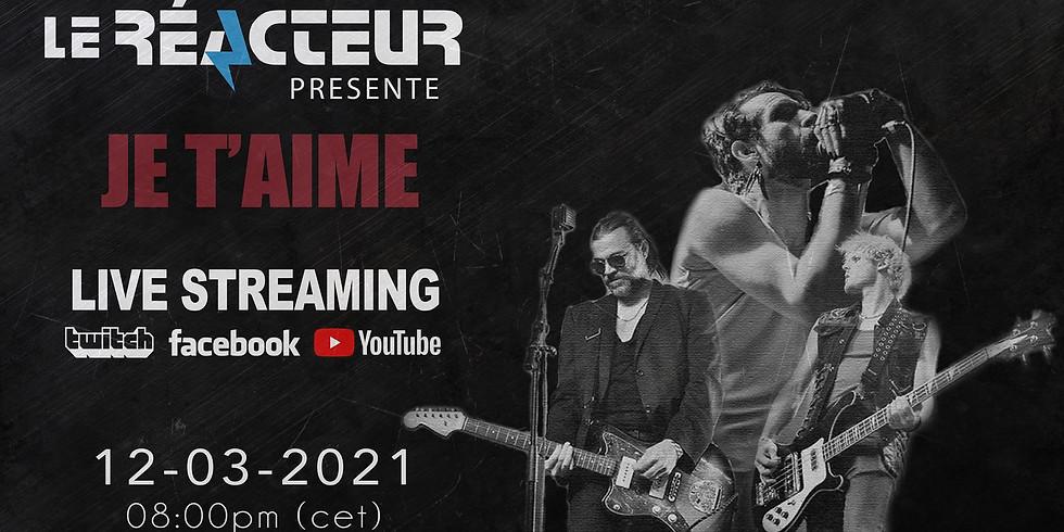 JE T'AIME - LIVE streaming