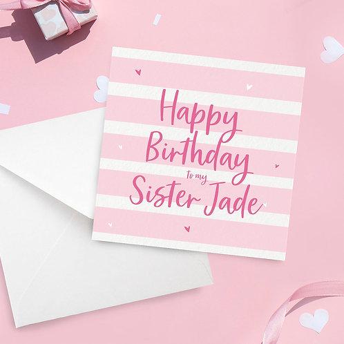 Personalised Sister Stripe Birthday Card