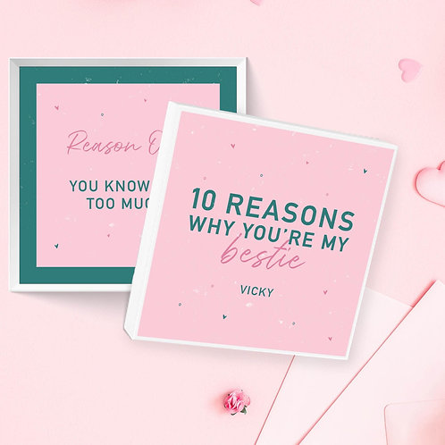 10 Reasons Why You're my Bestie Box