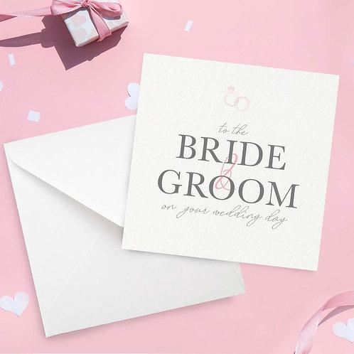 Bride & Groom Wedding Day Card