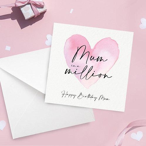 Mum in a Million Birthday Card