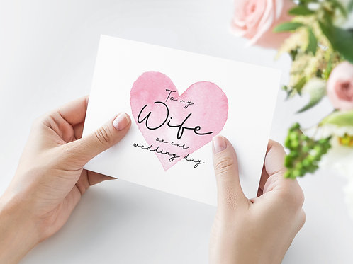 To my Wife A6 Card