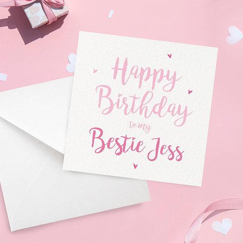 Personalised Happy Birthday Bestie Card