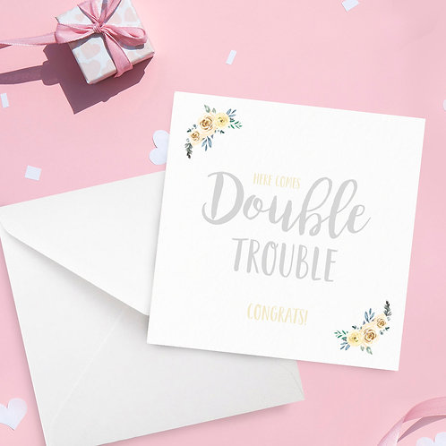 Here Comes Double Trouble Twin Baby Card