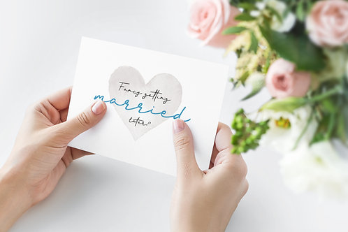 Fancy Getting Married Later? A6 Card