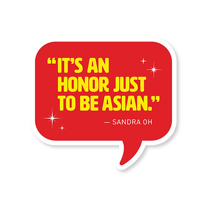 Honor to Be Asian Die-Cut Sticker