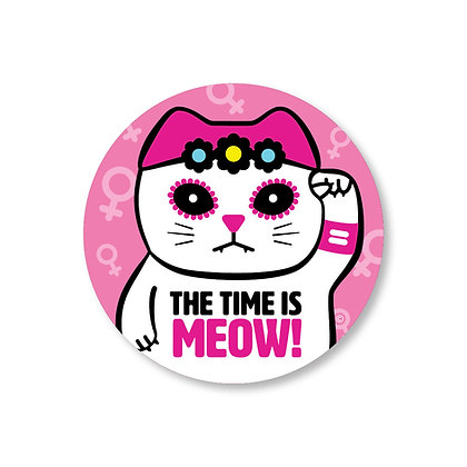 THE TIME IS MEOW! Round Sticker