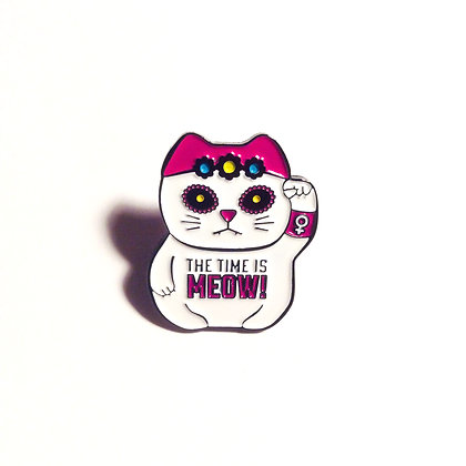 THE TIME IS MEOW! Enamel pin.