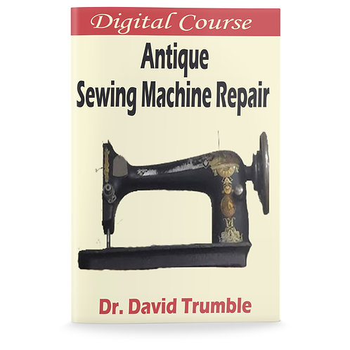 Antique Sewing Machine Repair Course