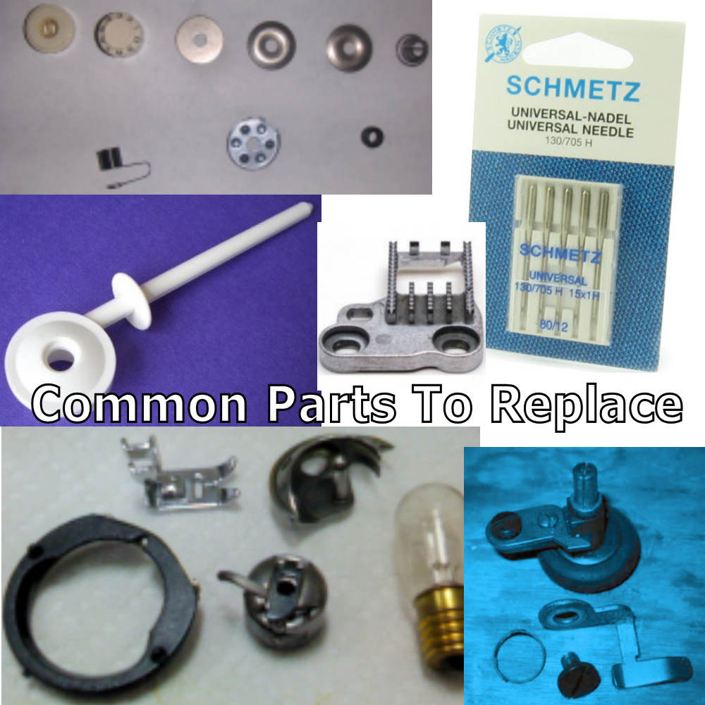 Common Sewing Machine Parts to replace.