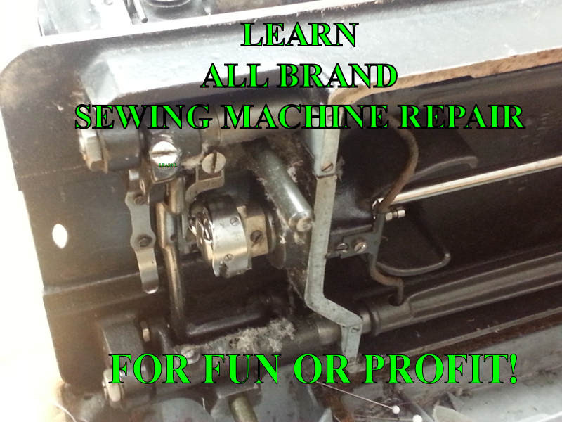 Learn all brand sewing machine repair.