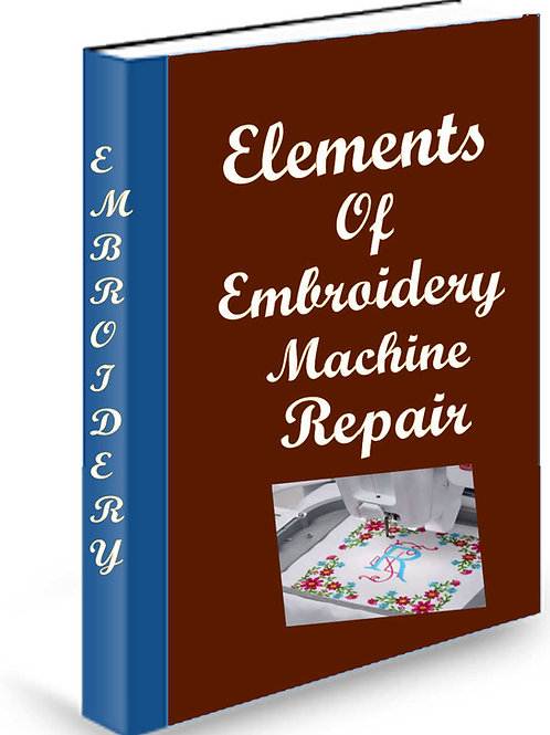 Elements of Embroidery Machine Repair Spiral Book
