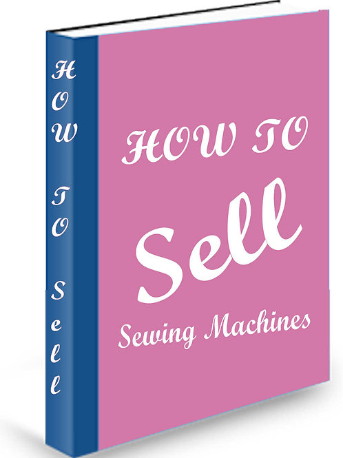 How to Sell Sewing Machines