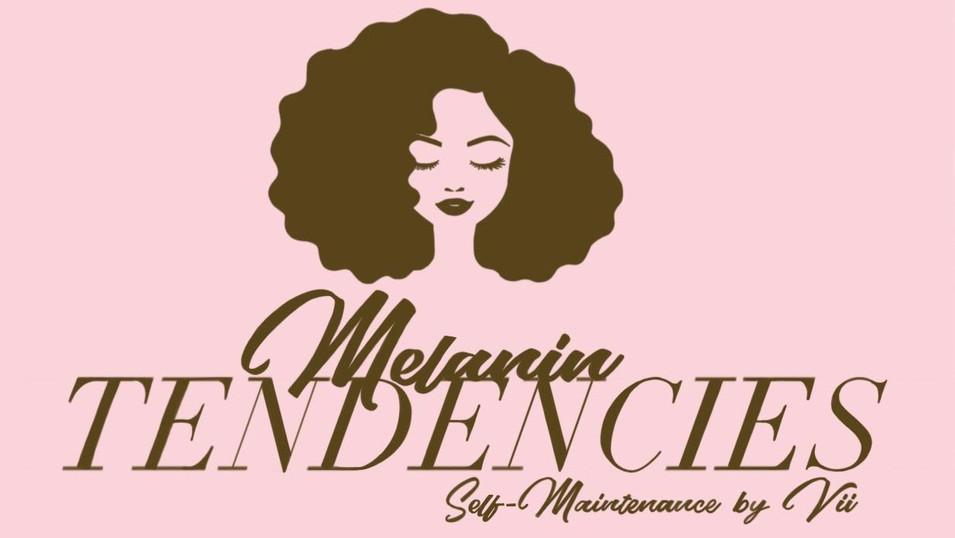 Melanin Tendencies
