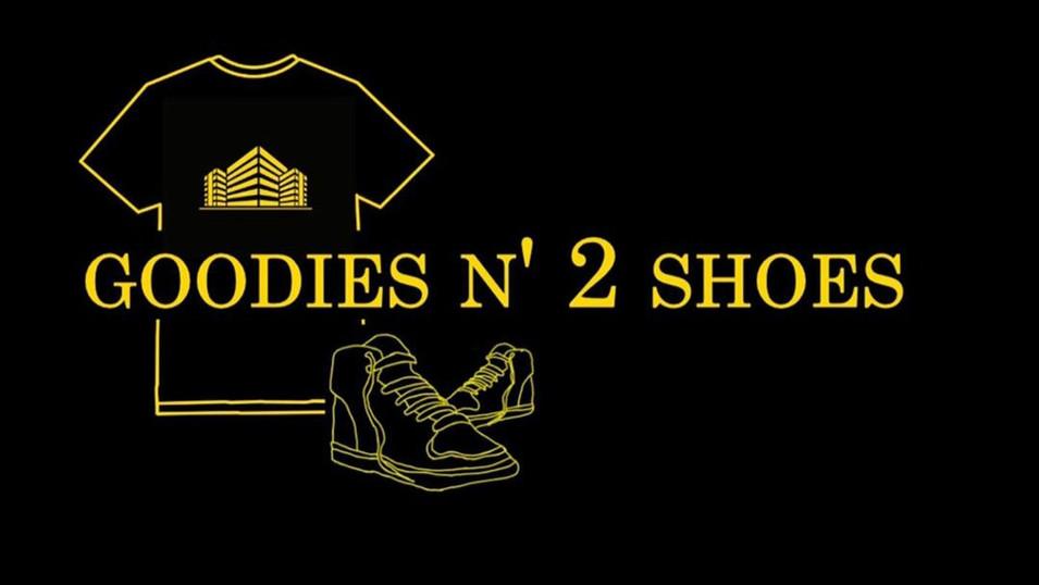 Goodies N' 2 Shoes