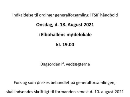 Indkaldelse til ordinær generalforsamling i TSIF håndbold