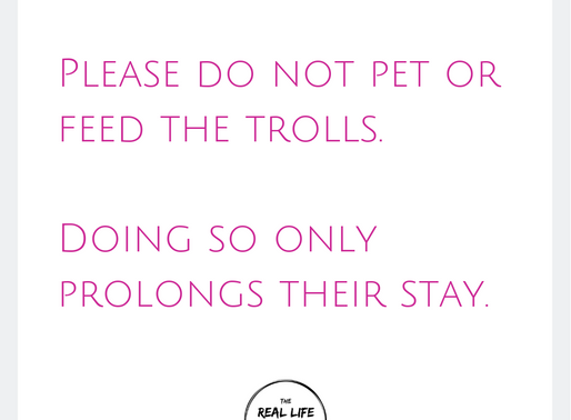 Please Do Not Feed The Trolls...