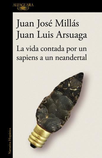 La vida contada por un sapiens a un neanderthal