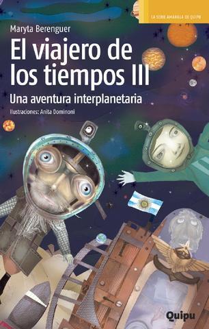 El viajero de los tiempos III. Una aventura interplanetaria
