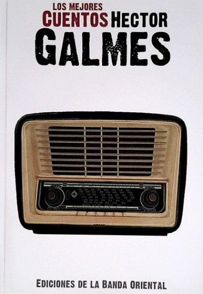 Los mejores cuentos de HÉCTOR GALMES