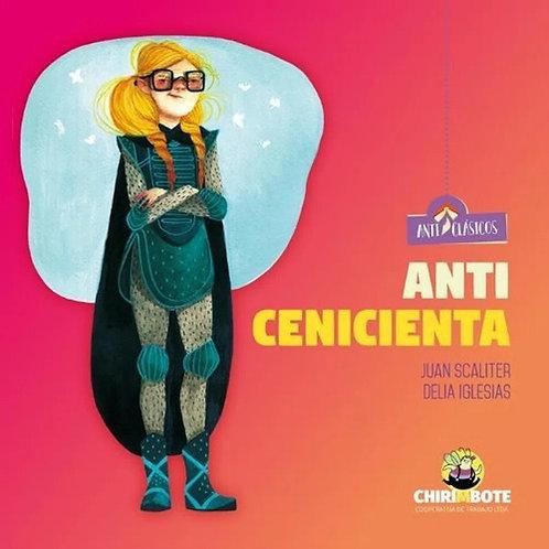 Anti Cenicienta. Colección Anticlásicos