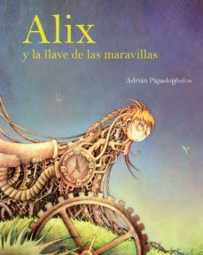 ALIX Y LA LLAVE DE LAS MARAVILLAS
