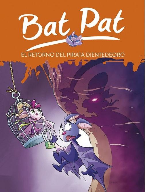 Bat Pat 43. El retorno del pirata Dientedeoro