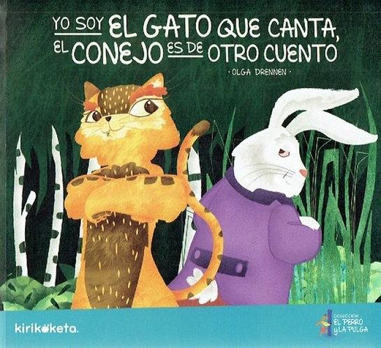 Yo soy el gato que canta, el conejo es de otro cuento