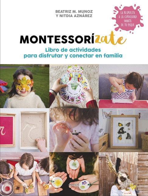 Montessorizate. Libro de actividades para disfrutar y conectar en familia Screen