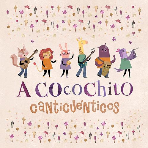 Canticuénticos. A Cocochito