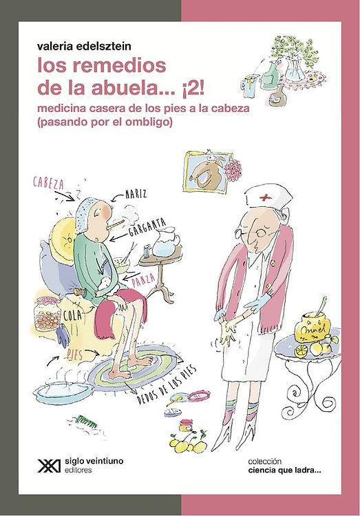 Los remedios de la abuela… ¡2!