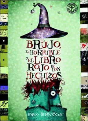 Brujo, el horrible y el libro rojo de los hechizos