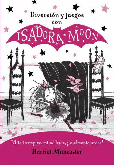 ISADORA MOON Diversión y Juegos con Isadora Moon