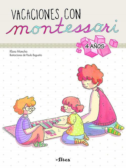Vacaciones con Montessori. 4 Años