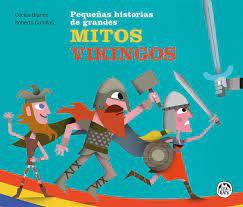 Mitos vikingos. Pequeñas grandes historias