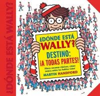 ¿Dónde está Wally? Destino: ¡A todas partes!