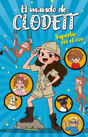 El mundo de Clodett 3. Superlío en el zoo